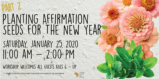 Planting Affirmation Seeds for The New Year: Part 2
