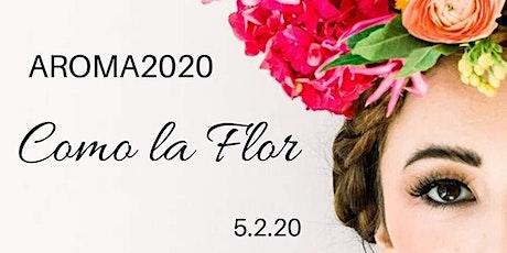 """AROMA2020 """"Como la Flor"""" tickets"""