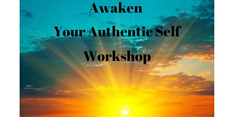 Awaken Your Authentic Self Workshop in DENVER tickets