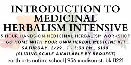 introduction to medicinal herbalism   hands - on day long intensive tickets