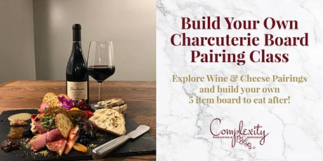 Build Your Own Charcuterie Board Pairing Class tickets