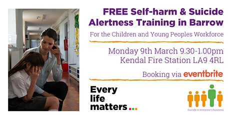 Self-harm & Suicide Alertness Training - Kendal tickets