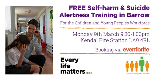 Self-harm & Suicide Alertness Training - Kendal