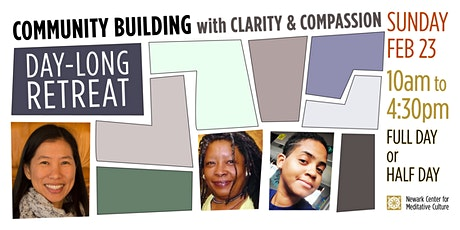 DAY-LONG RETREAT: Community-Building with Clarity & Compassion tickets