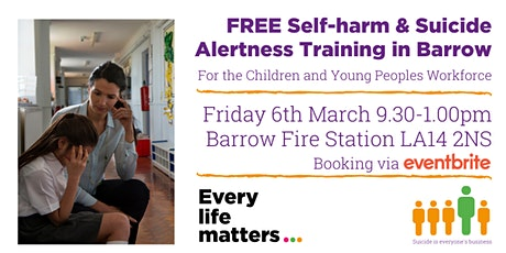Self-harm & Suicide Alertness Training - Barrow tickets