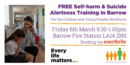 Self-harm & Suicide Alertness Training - Barrow