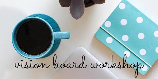 Uplevel Your Vision Board Workshop - Frankfort, IL
