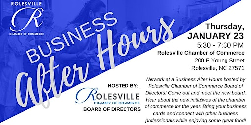 Business After Hours - Rolesville Chamber Board of Directors