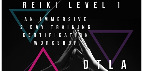 Reiki Level 1 Training Weekend  tickets