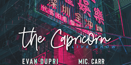 THE CAPRICORN: LIVE SHOW tickets