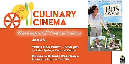 Culinary Cinema: PARIS CAN WAIT