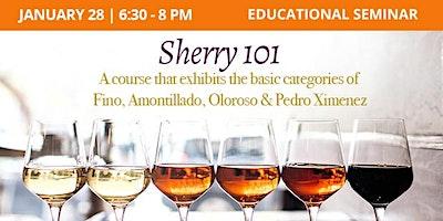Educational Seminar: Sherry 101