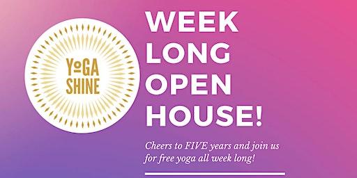 All week long open house!
