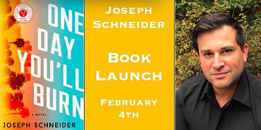 One Day You'll Burn book launch  with author Joseph Schneider