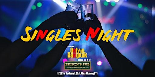 Singles Night #OnlyinBangkok