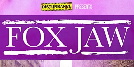 Fox Jaw + Support TBA tickets