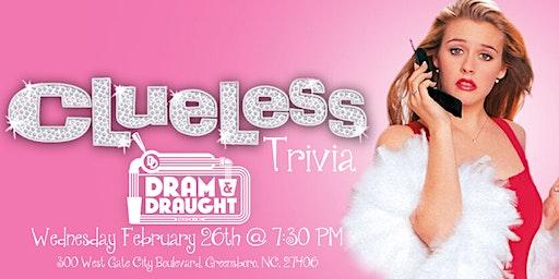 Clueless Trivia at Dram & Draught