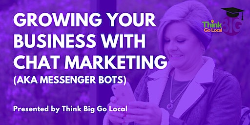 Growing Your Business with Chat Marketing