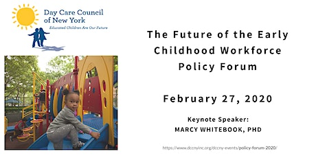 The Future of the Early Childhood Workforce Policy Forum tickets