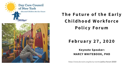 The Future of the Early Childhood Workforce Policy Forum