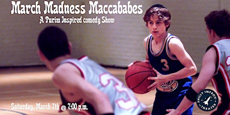 March Madness Maccababes: A Purim Inspired Comedy Show tickets