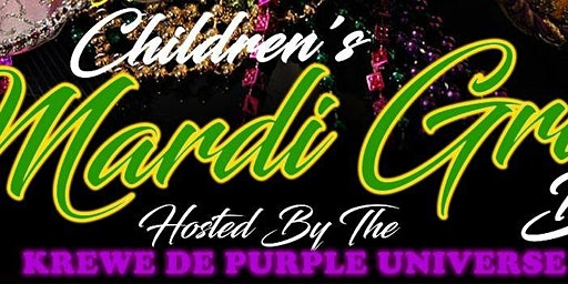 Children's Mardi Gras Ball Hosted by Krewe de Purp