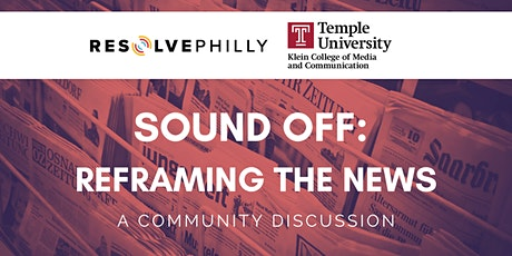 Sound Off: Reframing the News tickets