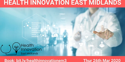 Health Innovation East Midlands Meet up 3