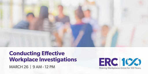 Conducting Effective Workplace Investigations