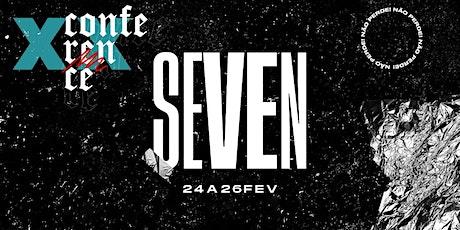 CONFERÊNCIA SEVEN 2020 ingressos
