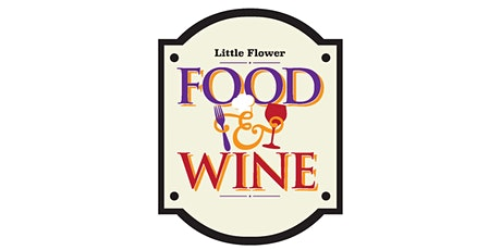 Little Flower Food and Wine Festival tickets