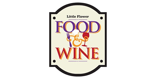 Little Flower Food and Wine Festival