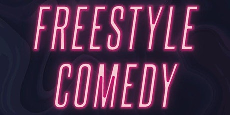 Freestyle Comedy Show tickets