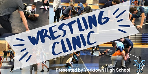 Yorktown High School Wrestling Clinic