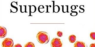 """Superbugs: The Race to Stop an Epidemic,"" featuring Dr. Matt McCarthy"