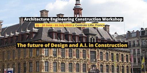 Architecture Engineering Construction Workshop 2020