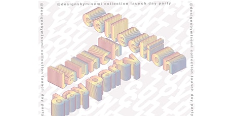 Misemi Collection Launch x Day Party tickets