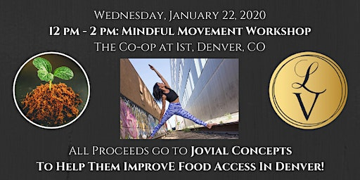 Mindful Movement Event: Raising Funds for Food Access in Denver!