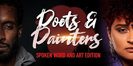 "Robin G presents - Poets & Painters ""Spoken Word and Art Edition"" tickets"
