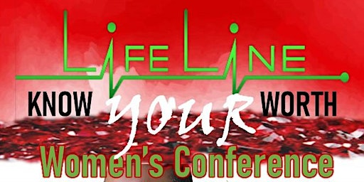 LifeLine/Know Your Worth Conference