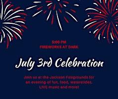 3rd of July City Wide Celebration