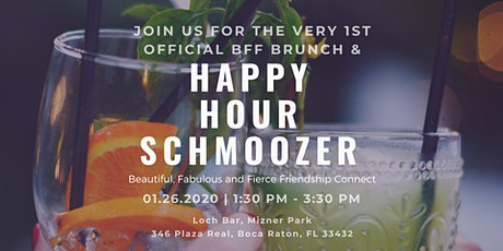 BFF Brunch & Happy Hour Schmoozer!! tickets