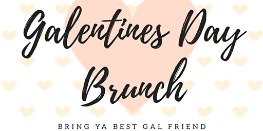 Galentines Day Brunch
