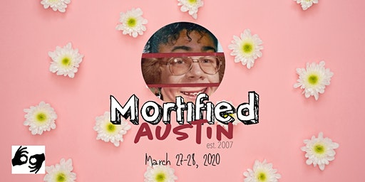 MORTIFIED AUSTIN - March 27-28 *ALL SHOWS ASL INTERPRETED*