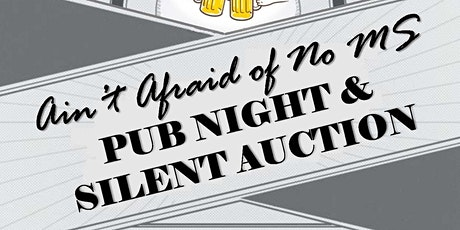 2020  Ain't Afraid of No MS - Pub night  tickets