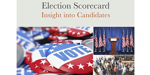 Election Scorecard: Insight into Candidates