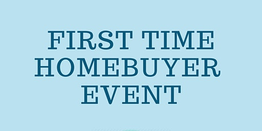 First Time Homebuyer Event