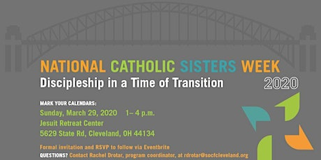 National Catholic Sisters Week 2020: Discipleship in a Time of Transition tickets