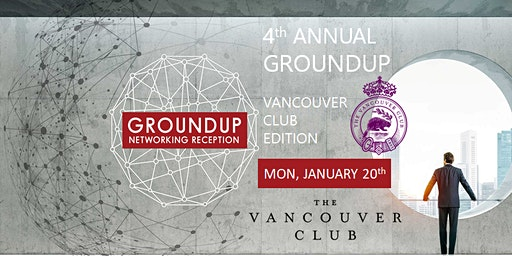 4th Annual 2020 Groundup  @ The Vancouver Club
