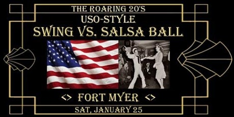 Roaring 20's USO Style Swing vs Salsa Ball at Fort Myers tickets